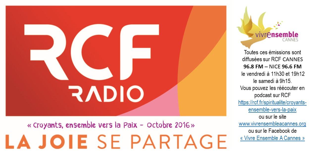 """RCF Nice-Côte d'Azur en Octobre 2017... Demandez le programme et écoutez les émissions hebdomadaires Vivre Ensemble A Cannes, """"Croyants, ensemble vers la Paix ! !"""