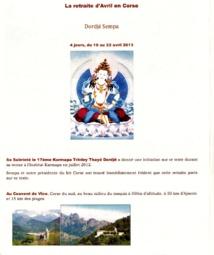 Une retraite bouddhiste en Corse au mois d'Avril !!! Avis aux amateurs de beauté, de calme et de compassion....