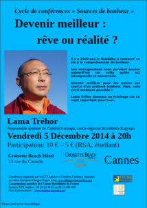 Bouddhisme : Conférence de Lama Tréhor au Croisette Beach Hôtel à Cannes le 5 Décembre...
