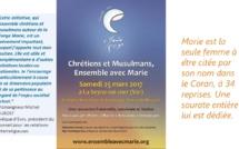 CHRETIENS ET MUSULMANS ensemble pour fêter Marie...